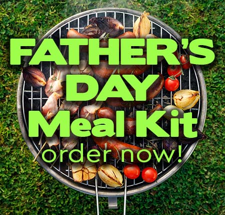 Order Father's Day Grilling Meal Kit